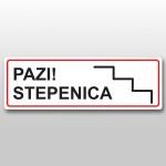 Naljepnica POZOR STEPENICA 400X200